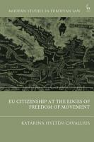 EU Citizenship at the Edges of Freedom of Movement PDF