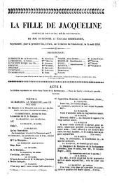 la fille de Jacqueline comédie en deux actes melée de couplets de MM. Philippe Dumanoir et Edouard Brisebarre