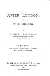 After London: Or, Wild England, Parts 1-2