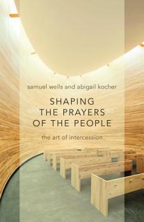 Shaping the Prayers of the People Book