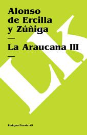 La Araucana III