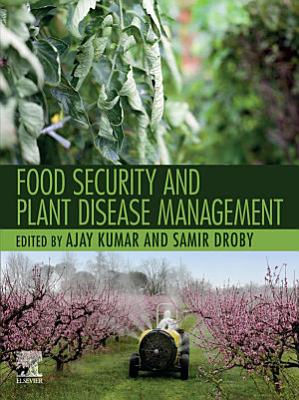 Food Security and Plant Disease Management