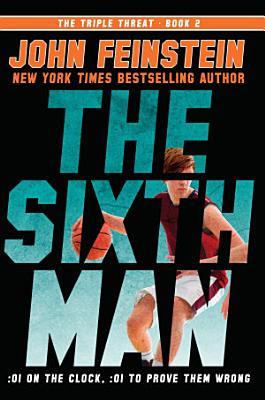 The Sixth Man  the Triple Threat  2
