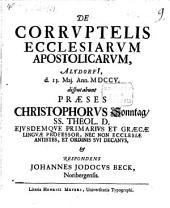 Disp. de corruptelis ecclesiarum apostolarum