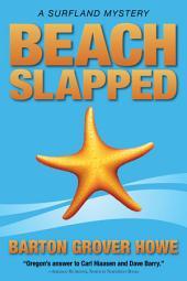 Beach Slapped: A Surfland Mystery
