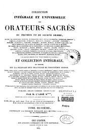 Collection intégrale et universelle des orateurs sacrés du premier et du second ordre: savoir : de Lingendes ... [et al.] et collection intégrale, ou choisie de la plupart des orateurs du troisième ordre : savoir : Camus ... [et al.], Volume26