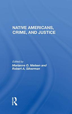 Native Americans  Crime  And Justice
