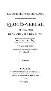 Procès-verbal des séances de la Chambre des Pairs: 1819,2