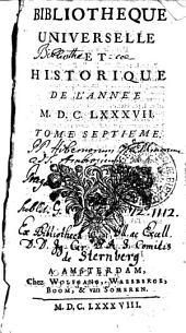 Bibliotheque universelle et historique de l'année 1687: Tome septième, Volume7