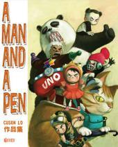 A MAN AND A PEN - Cuson Lo作品集