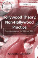 Hollywood Theory, Non-Hollywood Practice