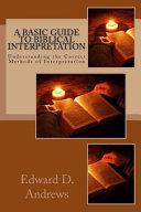 A Basic Guide to Biblical Interpretation