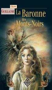 La Baronne des Mont Noirs: Série fantastique