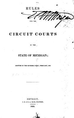 Rules for the Circuit Courts in the State of Michigan