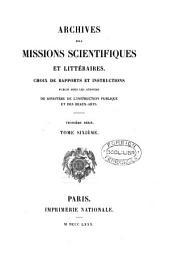 Archives des missions scientifiques et littéraires. [Continued as] Nouvelles archives [&c.].