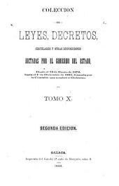Colección de leyes y decretos del estado libre de Oaxaca ...: Volumen 10