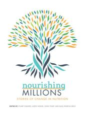 Nourishing millions: Stories of change in nutrition