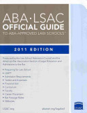 ABA LSAC Official Guide to ABA Approved Law Schools 2011