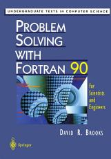 Problem Solving with Fortran 90 PDF