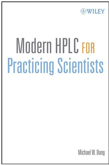 Modern HPLC for Practicing Scientists PDF