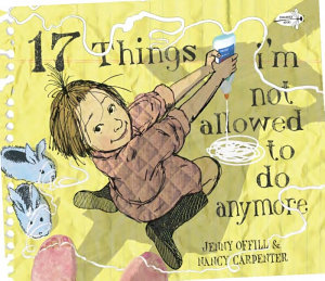 17 Things I m Not Allowed to Do Anymore Book
