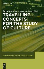 Travelling Concepts for the Study of Culture