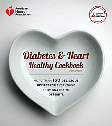 Diabetes And Heart Healthy Cookbook Book PDF