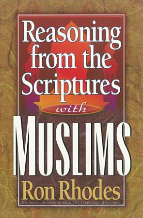 Reasoning from the Scriptures with Muslims PDF