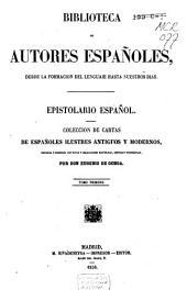 Epistolario español: coleccíon de cartas de españoles ilustres antiguos y modernos, Volumen 1