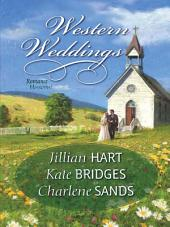 Western Weddings: Rocky Mountain Bride\Shotgun Vows\Springville Wife