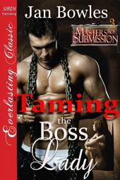 Taming the Boss Lady [Masters of Submission 3]
