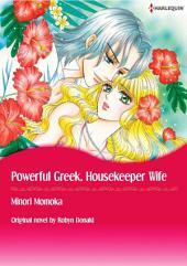 POWERFUL GREEK, HOUSEKEEPER WIFE: Harlequin Comics