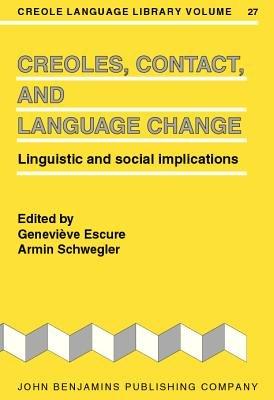Creoles, Contact, and Language Change