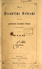 Das Preussische Erbrecht aus dem gemeinen deutschen Rechte entwickelt: Band 2