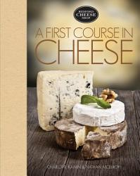 A First Course In Cheese Book PDF