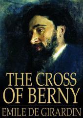 The Cross of Berny: Or, Irene's Lovers