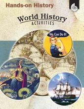 Hands-On History World History Activities