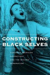 Constructing Black Selves Book PDF