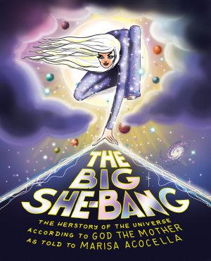 The Big She-Bang