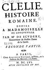 Clelie, histoire romaine ...: Volumes1à2
