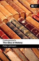 Collingwood S The Idea Of History Book PDF