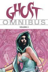Ghost Omnibus: Volume 3