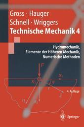 Technische Mechanik: Hydromechanik, Elemente der Höheren Mechanik, Numerische Methoden, Ausgabe 4