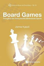 Board Games: Throughout The History And Multidimensional Spaces