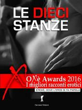 Le Dieci Stanze: Oxè Awards 2016, I migliori racconti erotici