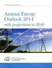 Annual Energy Outlook With Projections 2014
