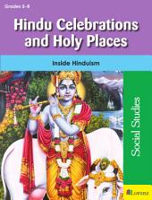 Hindu Celebrations and Holy Places: Inside Hinduism
