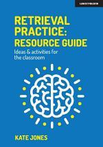 Retrieval Practice: Resource Guide