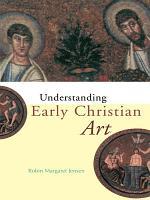 Understanding Early Christian Art PDF