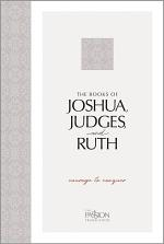The Books of Joshua, Judges, and Ruth